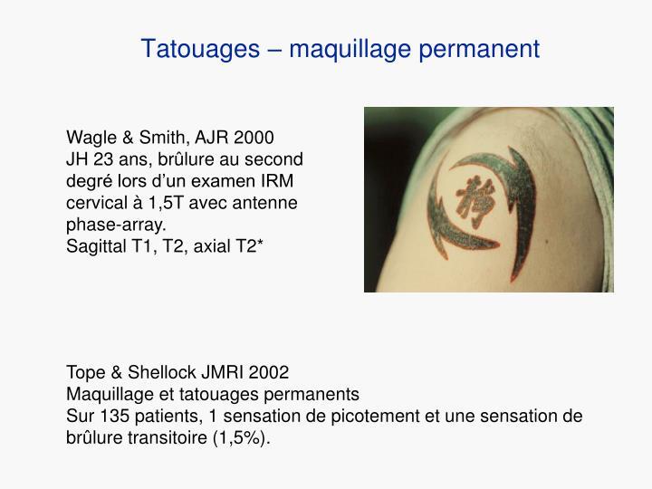 Tatouages – maquillage permanent