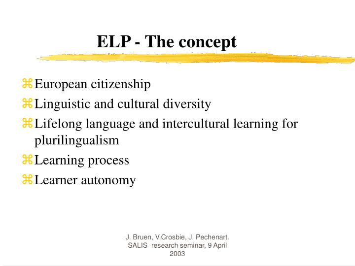 ELP - The concept