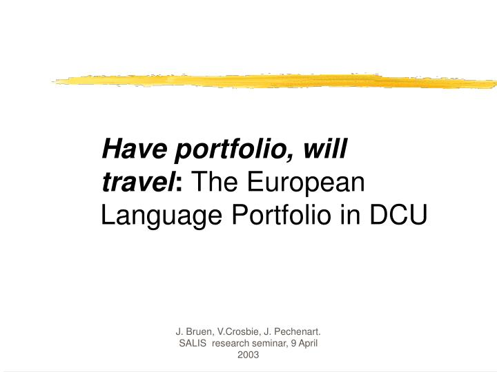 Have portfolio, will travel