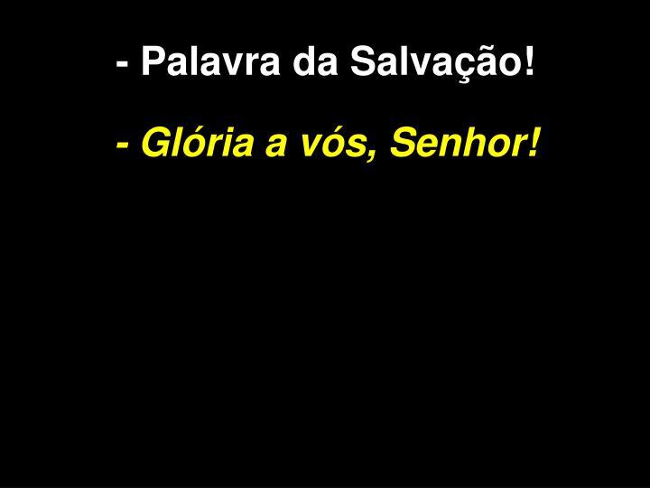 -Palavra da Salvao!
