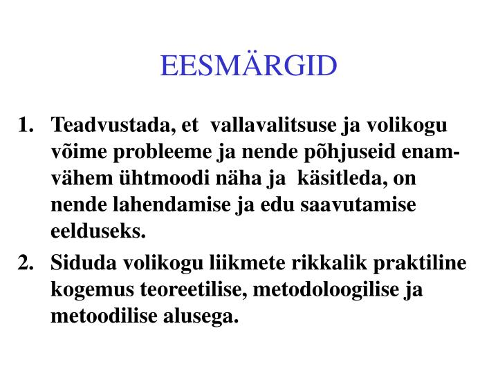 EESMÄRGID