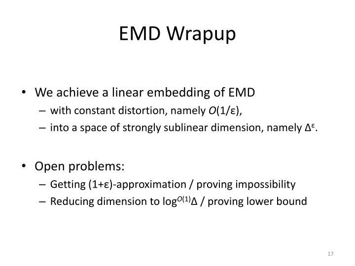 EMD Wrapup