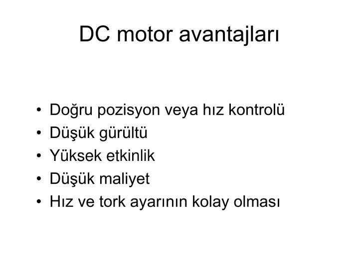 DC motor avantajları