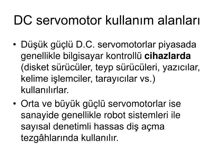 DC servomotor kullanım alanları