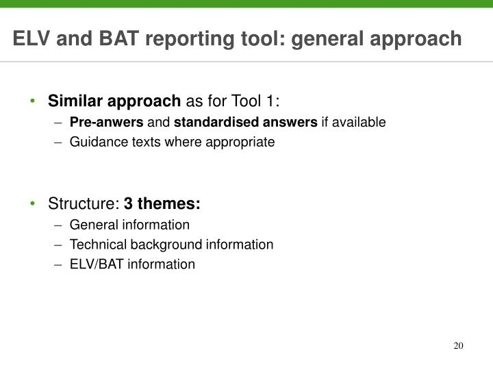 ELV and BAT reporting tool: general approach
