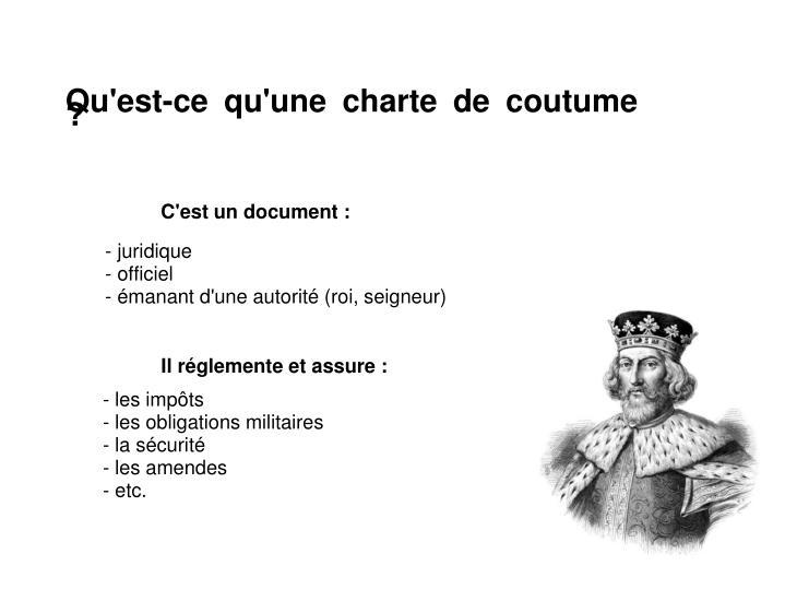 Qu'est-ce qu'une charte de coutume ?