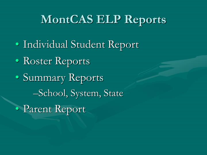 MontCAS ELP Reports