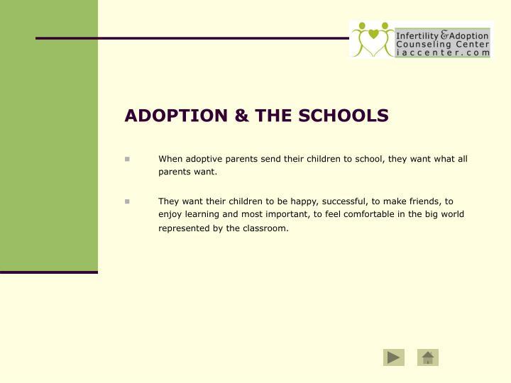ADOPTION & THE SCHOOLS