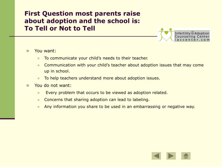 First question most parents raise about adoption and the school is to tell or not to tell