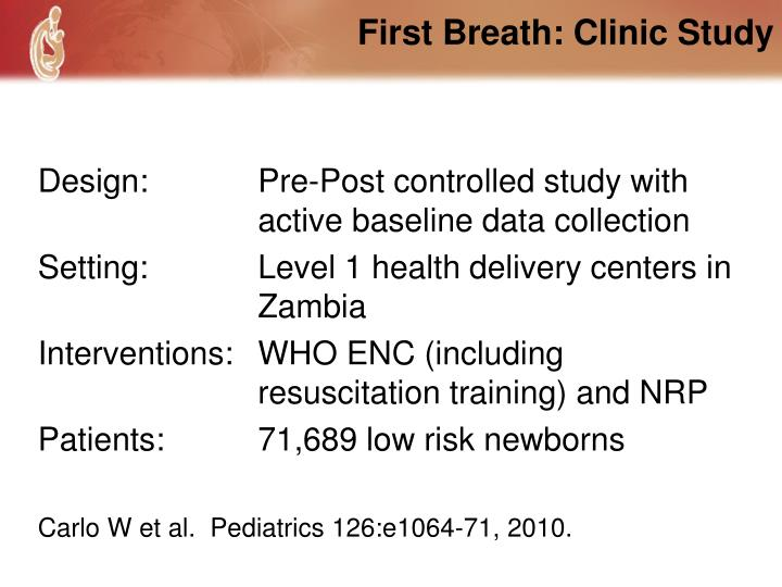 First Breath: Clinic Study