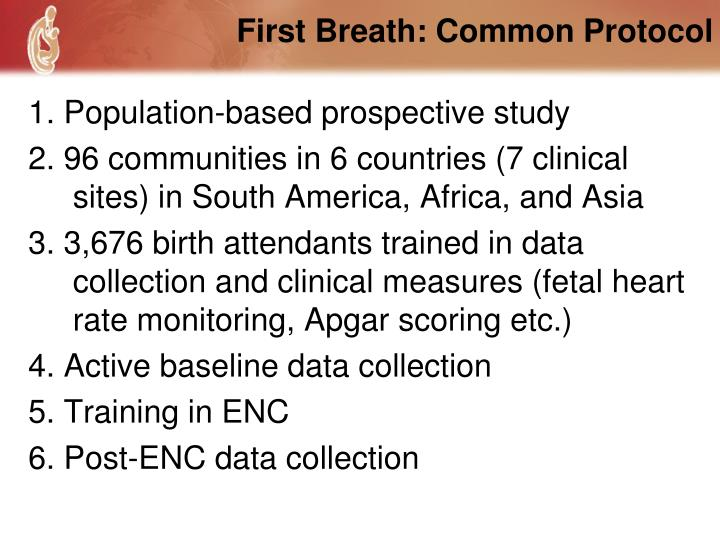 First Breath: Common Protocol