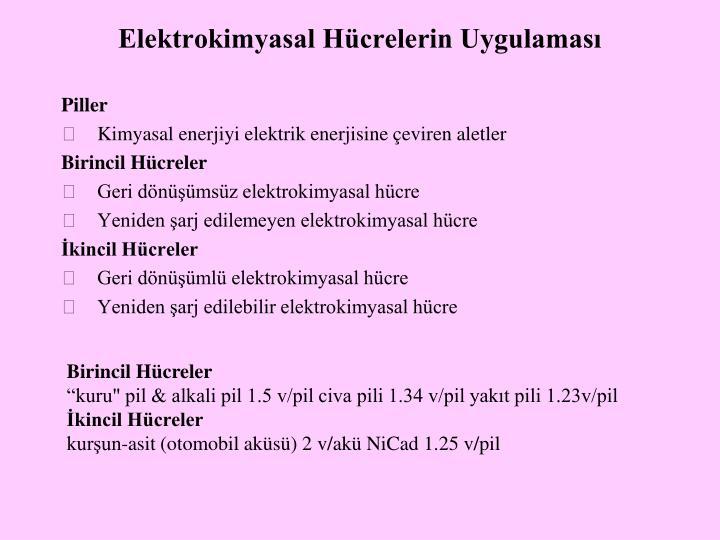 Elektrokimyasal Hücrelerin Uygulaması