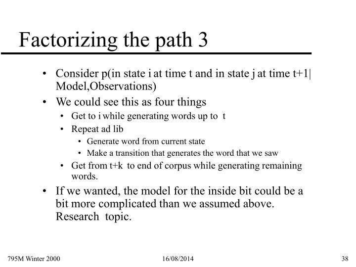 Factorizing the path 3