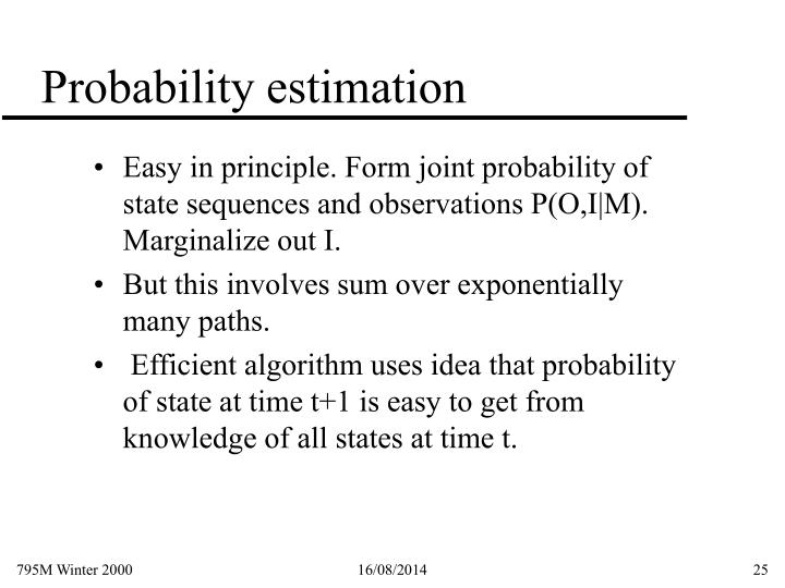 Probability estimation