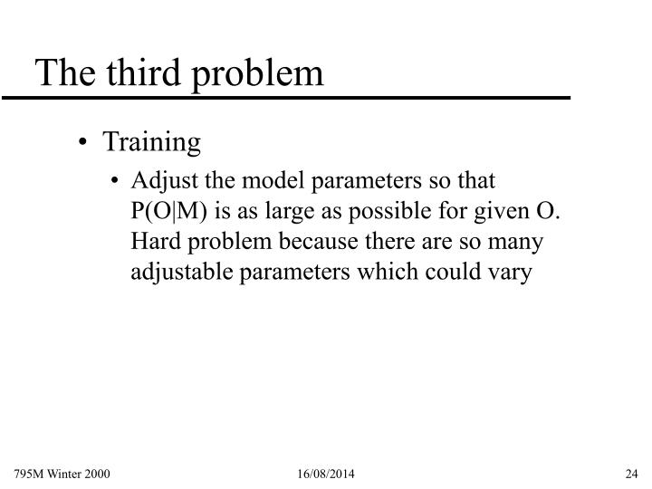 The third problem