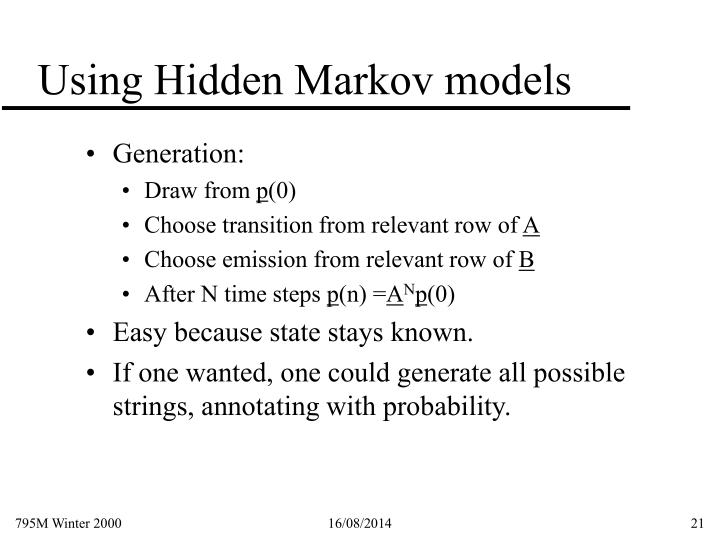Using Hidden Markov models