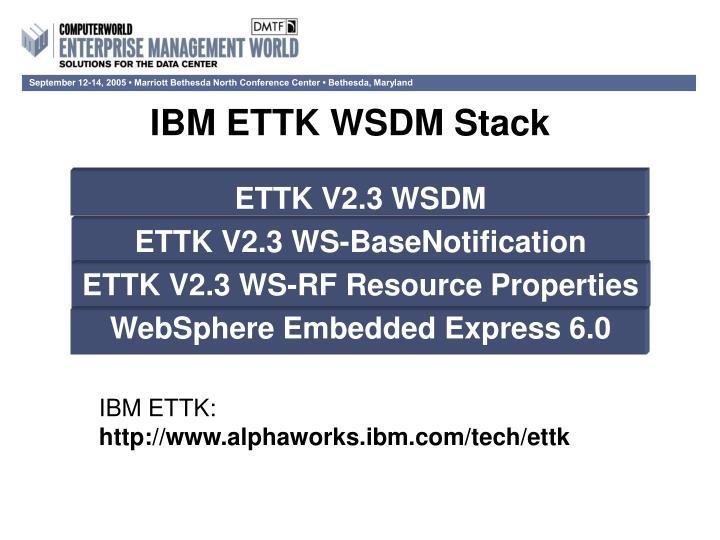 IBM ETTK WSDM Stack