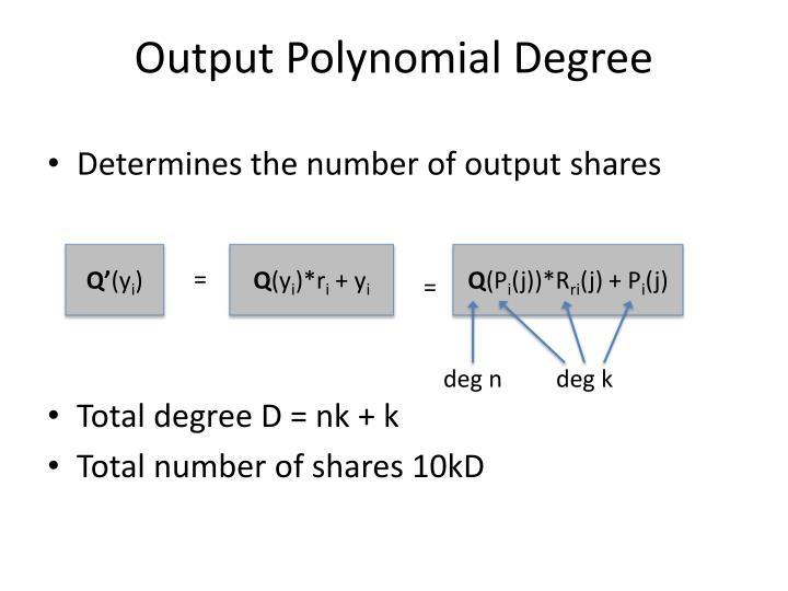 Output Polynomial Degree