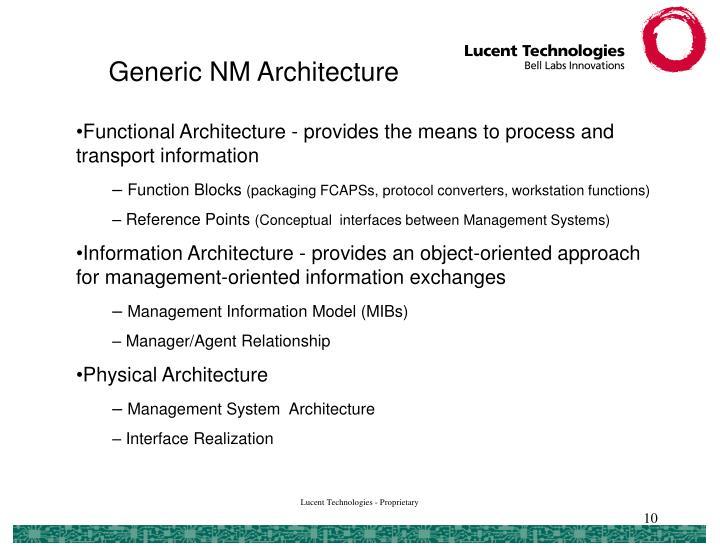 Generic NM Architecture