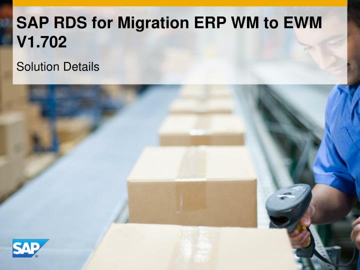 Sap rds for migration erp wm to ewm v1 702