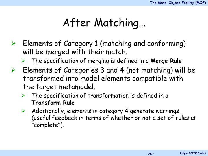 After Matching…