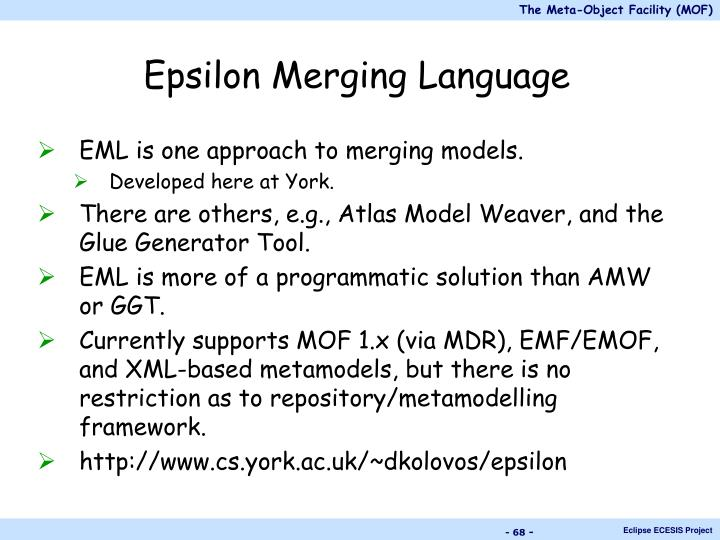 Epsilon Merging Language