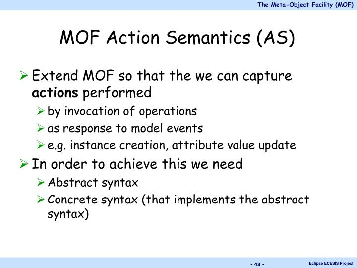 MOF Action Semantics (AS)