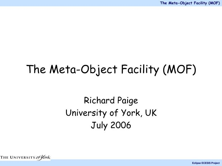 The meta object facility mof
