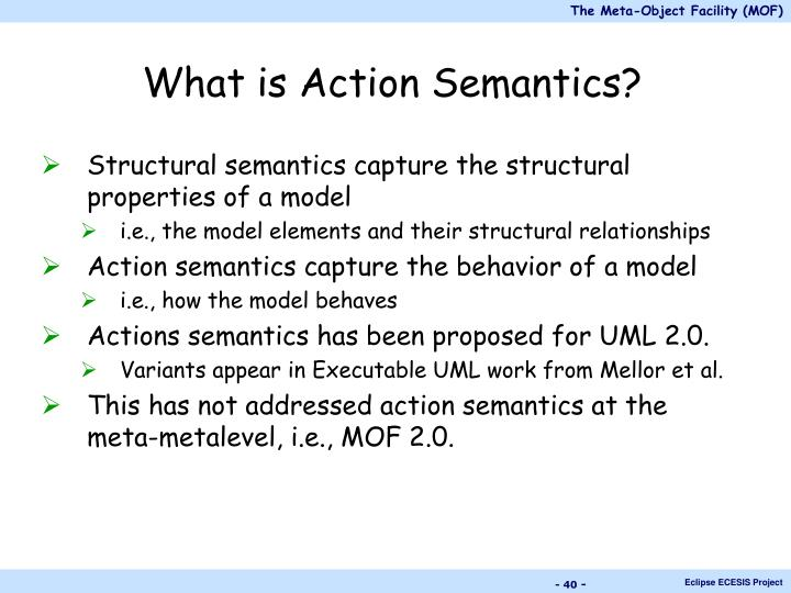 What is Action Semantics?