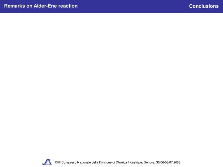 Remarks on Alder-Ene reaction