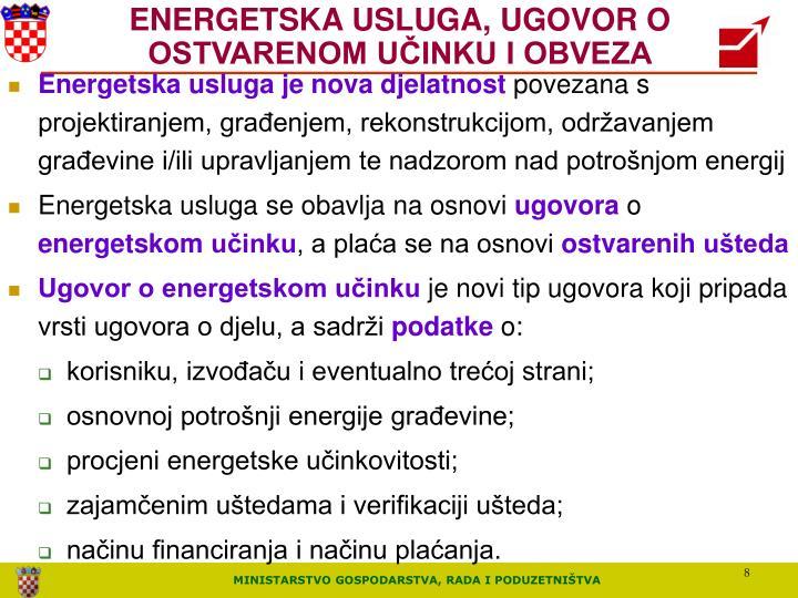 ENERGETSKA USLUGA, UGOVOR O OSTVARENOM UČINKU I OBVEZA