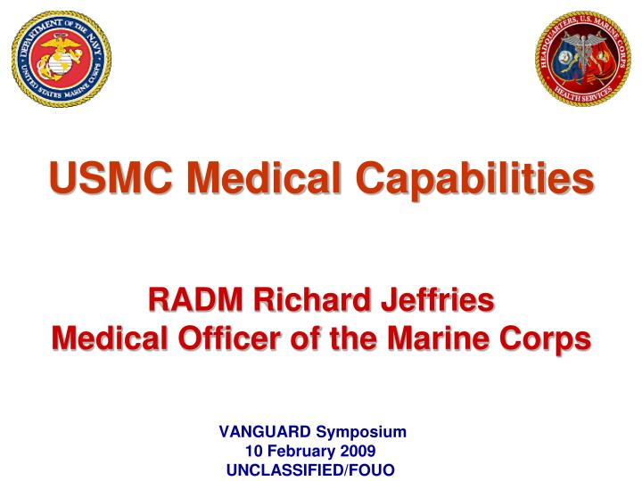 Ppt usmc medical capabilities radm richard jeffries for Marine corps powerpoint template