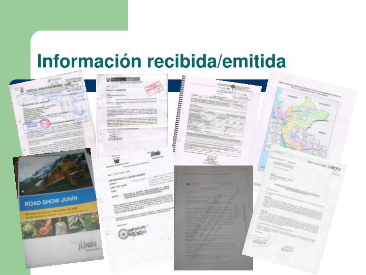 Información recibida/emitida