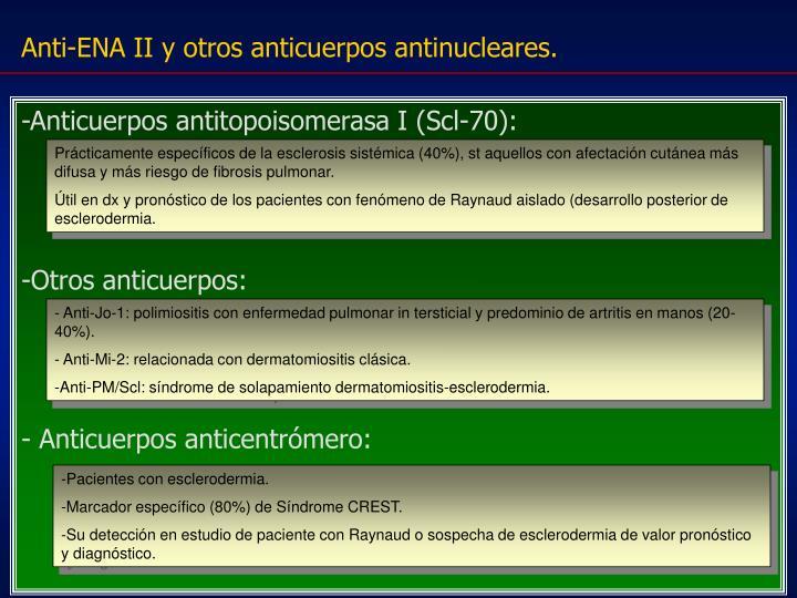 Anti-ENA II y otros anticuerpos antinucleares.