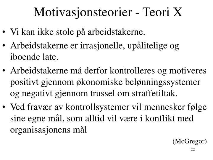 Motivasjonsteorier - Teori X
