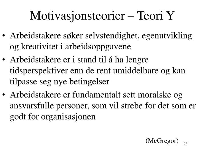 Motivasjonsteorier – Teori Y