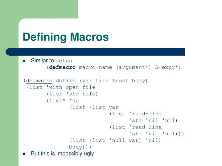 Defining Macros