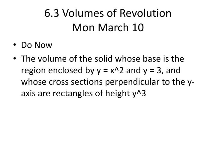 6.3 Volumes of Revolution