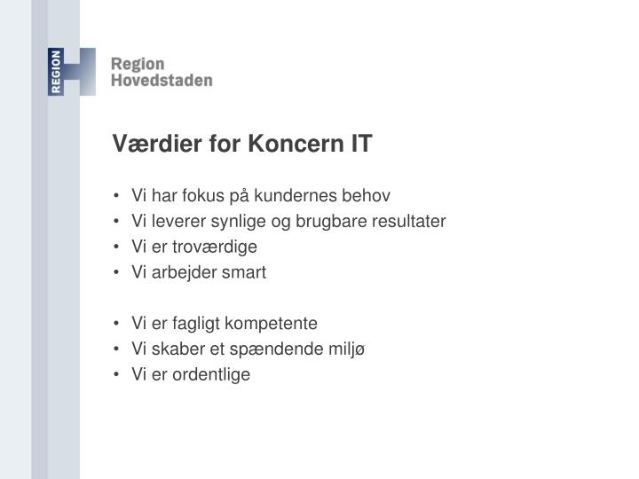 Værdier for Koncern IT