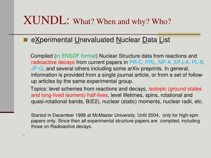 Xundl what when and why who