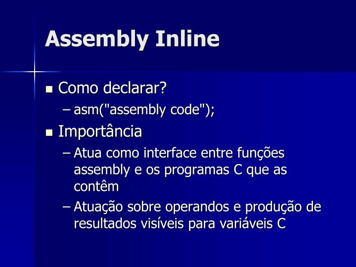 Assembly Inline