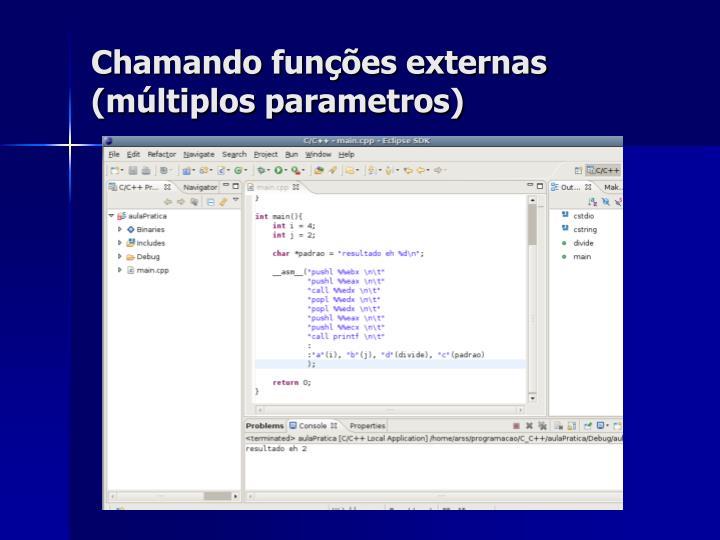 Chamando funções externas (múltiplos parametros)