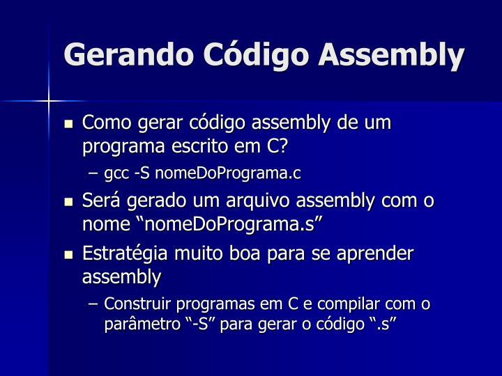 Gerando Código Assembly