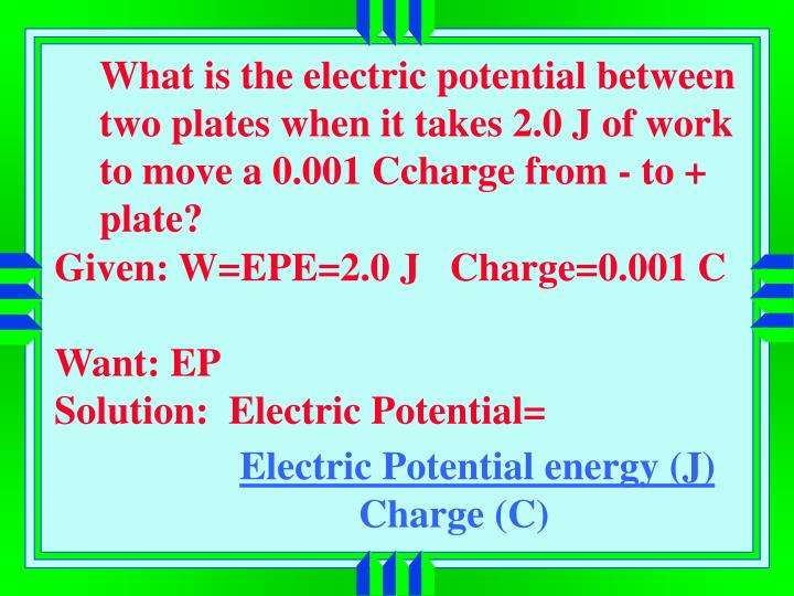 What is the electric potential between two plates when it takes 2.0 J of work to move a 0.001 Ccharge from - to + plate?