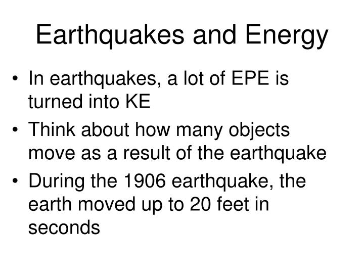 Earthquakes and Energy