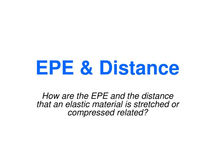 EPE & Distance