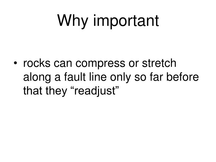 Why important