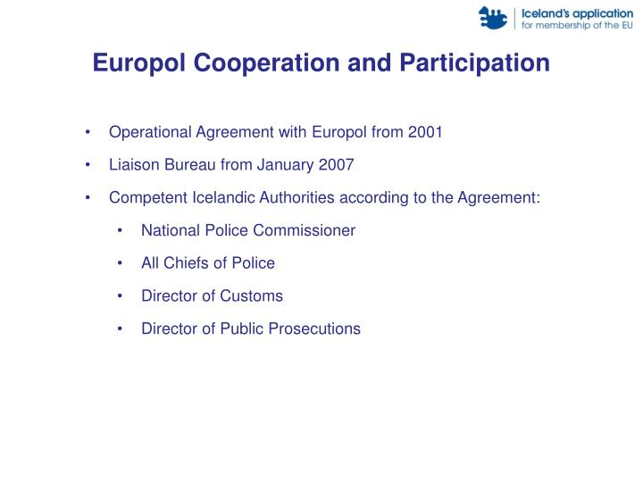 Europol Cooperation and Participation
