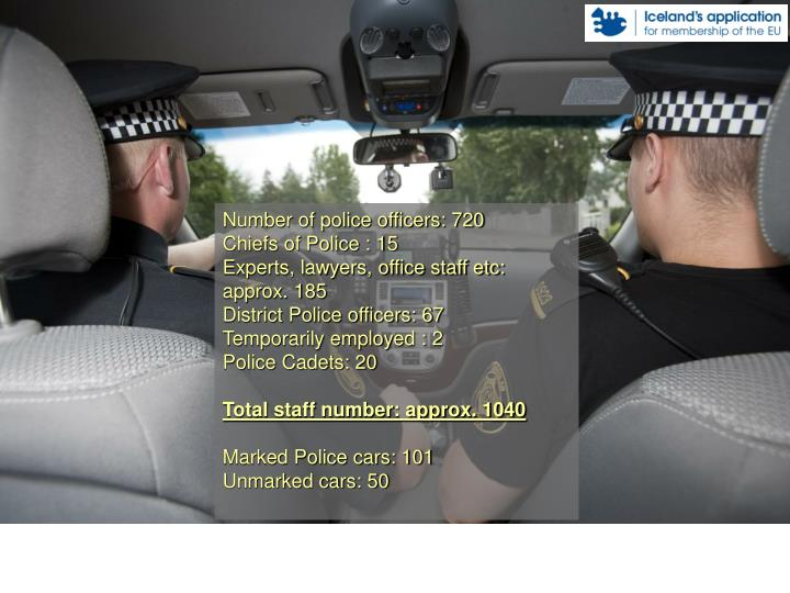 Number of police officers: 720