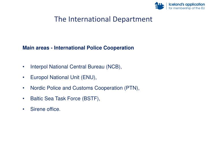 The International Department